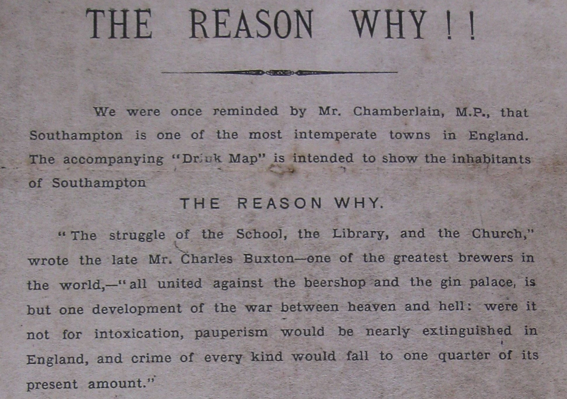 The Reason Why!! We were once reminded by Mr. Chamberlain, M.P., that Southampton is one of the most intemperate towns in England...