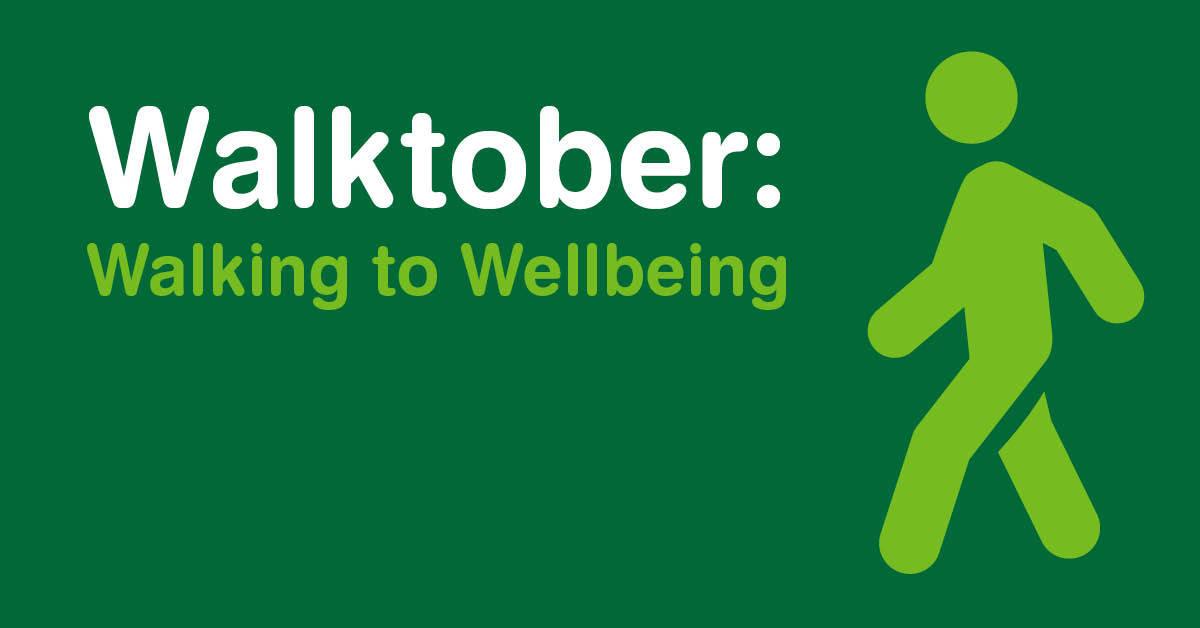 Walktober: Walking to Wellbeing
